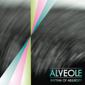 Alveole - Rhythm of Absurdity Cover