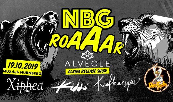 NBG Roaaar - Alveole Release Show 19.10.